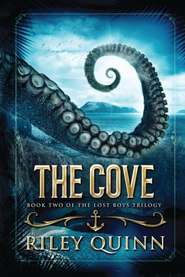 The Cove: Book Two of the Lost Boys Trilogy Cover Image