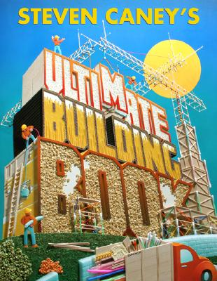 Steven Caney's Ultimate Building Book Cover