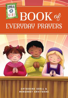 Loyola Kids Book of Everyday Prayers Cover Image