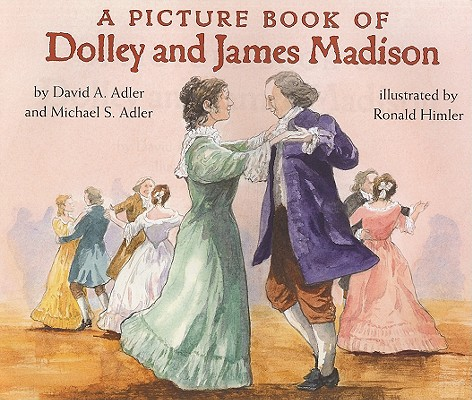 A Picture Book of Dolley and James Madison Cover