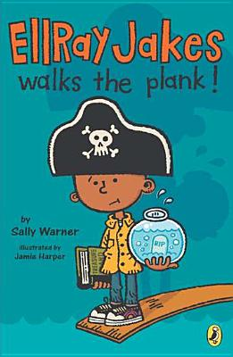 Ellray Jakes Walks the Plank! Cover Image