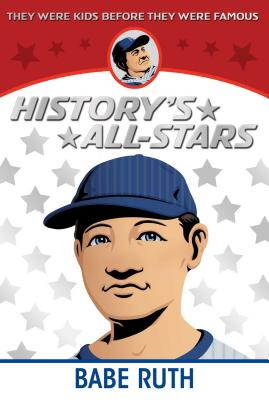 Babe Ruth (History's All-Stars) Cover Image