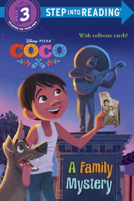 A Family Mystery (Disney/Pixar Coco) (Step Into Reading) Cover Image