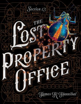 The Lost Property Office by James R. Hannibal