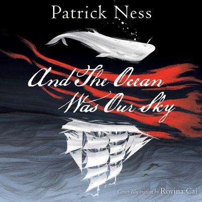 And the Ocean Was Our Sky Lib/E Cover Image