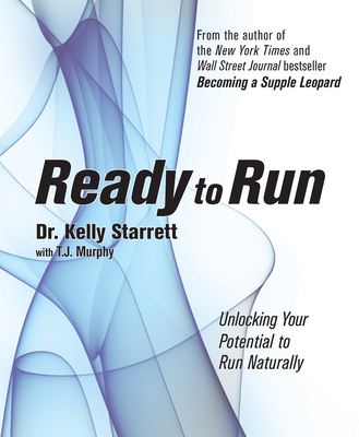 Ready to Run: Unlocking Your Potential to Run Naturally Cover Image
