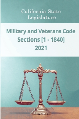 Military and Veterans Code 2021 - Sections [1 - 1840] Cover Image
