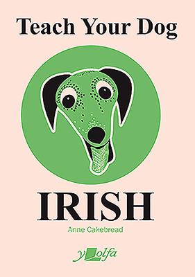 Teach Your Dog Irish Cover Image