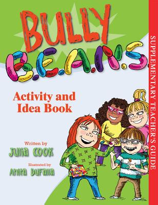 Bully B.E.A.N.S. Activity and Idea Book Cover Image