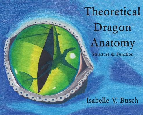 Theoretical Dragon Anatomy: Structure & Function Cover Image
