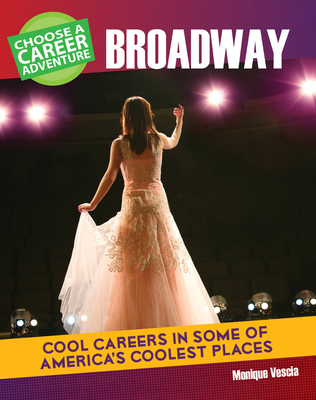 Choose a Career Adventure on Broadway Cover Image