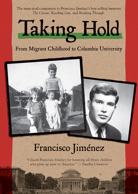 Taking Hold: From Migrant Childhood to Columbia University Cover Image