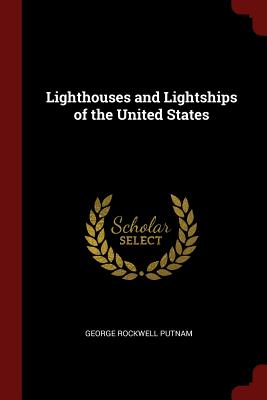 Lighthouses and Lightships of the United States Cover Image
