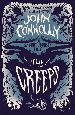 The Creeps: A Samuel Johnson Tale Cover Image