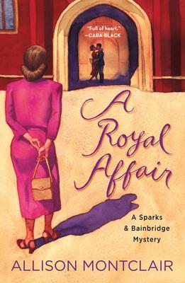 A Royal Affair: A Sparks & Bainbridge Mystery Cover Image