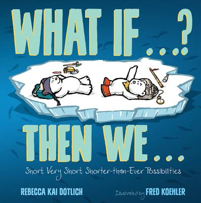 Cover for What If . . . ? Then We . . .