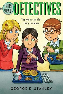 Cover for The Mystery of the Hairy Tomatoes (Third-Grade Detectives #3)