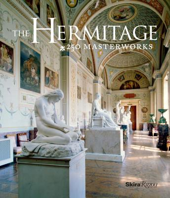 The Hermitage: 250 Masterworks Cover Image