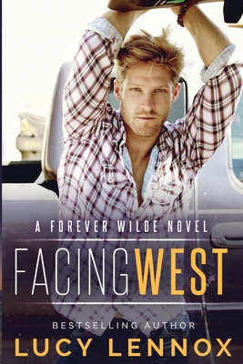 Facing West: A Forever Wilde Novel Cover Image