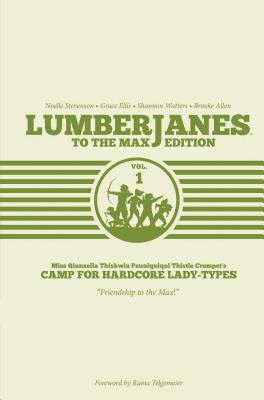 Lumberjanes To The Max Vol. 1 Cover Image