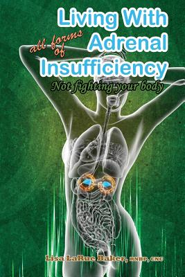 Living with All Forms of Adrenal Insufficiency: Not Fighting Your Body Cover Image