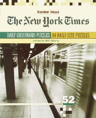 New York Times Daily Crossword Puzzles, Volume 52 Cover Image