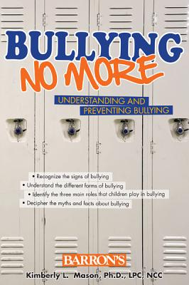 Bullying No More: Understanding and Preventing Bullying Cover Image
