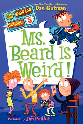Ms. Beard Is Weird! (My Weirder School #5) Cover Image