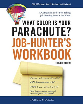 What Color Is Your Parachute? Job-Hunter's Workbook, Third Edition Cover Image