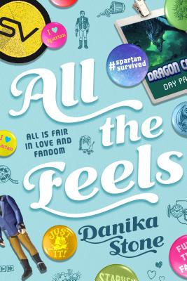 All the Feels: All Is Fair in Love and Fandom Cover Image