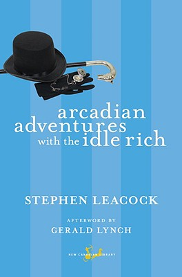 Arcadian Adventures with the Idle Rich Cover