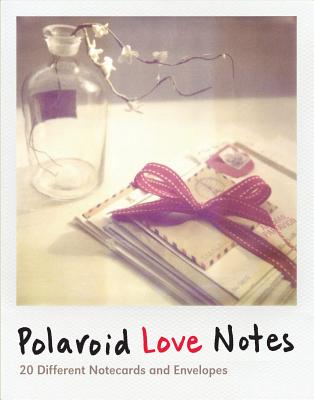 Polaroid Love Notes: 20 Different Notecards and Envelopes Cover Image