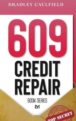 609 Credit Repair Series: Template Letters & Credit Repair Secrets Workbook Cover Image