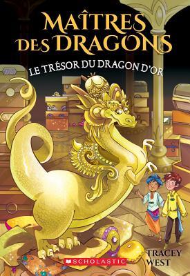 Le Tresor Du Dragon d'Or (Maitres Des Dragons #12) Cover Image