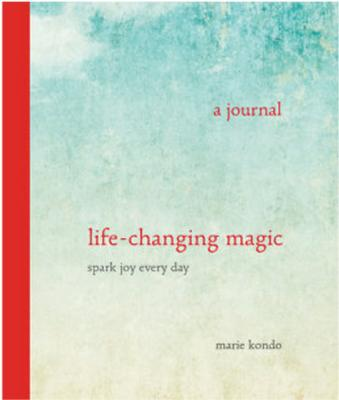Life-Changing Magic: A Journal: Spark Joy Every Day (The Life Changing Magic of Tidying Up) Cover Image