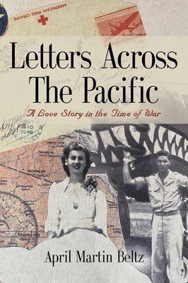 Letters Across The Pacific: A Love Story In The Time Of War Cover Image
