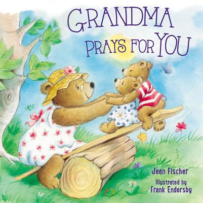 Grandma Prays for You Cover Image