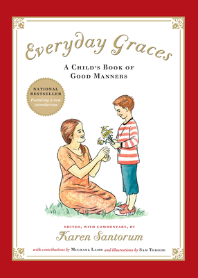 Everyday Graces: Child's Book Of Good Manners (Foundations) Cover Image