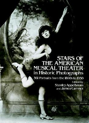 Stars of the American Musical Theater in Historic Photographs Cover Image