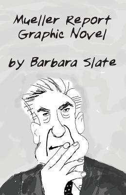 Mueller Report Graphic Novel, Volume 1 Cover Image