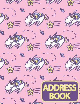 Address Book: Email Address Book And Home Address Book(Cute Unicorn Cover) - Email Address Book With Tabs - Birthday, Mobile Number: cover