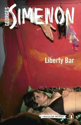 Liberty Bar (Inspector Maigret #17) Cover Image