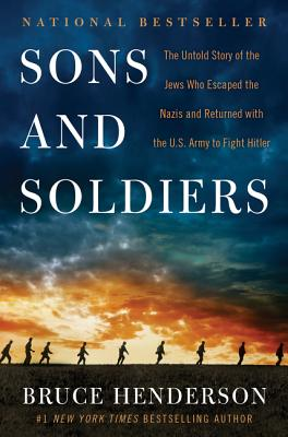 Son and Soldiers by Bruce Henderson