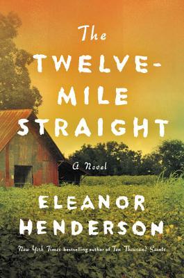 The Twelve-Mile Straight: A Novel Cover