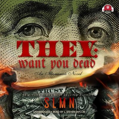 They: Want You Dead: An Illuminati Novel Cover Image
