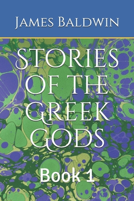Stories of the Greek Gods: Book 1 Cover Image