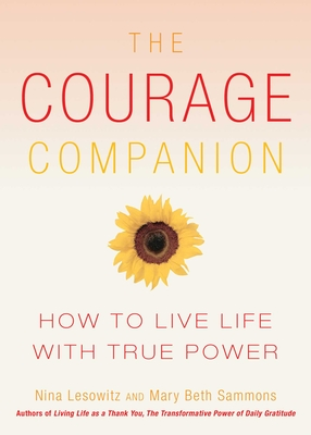 The Courage Companion: How to Live Life with True Power Cover Image