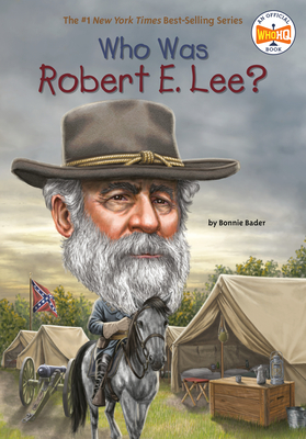 Who Was Robert E. Lee? (Who Was?) Cover Image