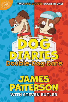Dog Diaries: Double-Dog Dare: Dog Diaries & Dog Diaries: Happy Howlidays Cover Image
