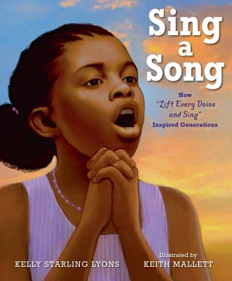 Sing a Song: How Lift Every Voice and Sing Inspired Generations Cover Image